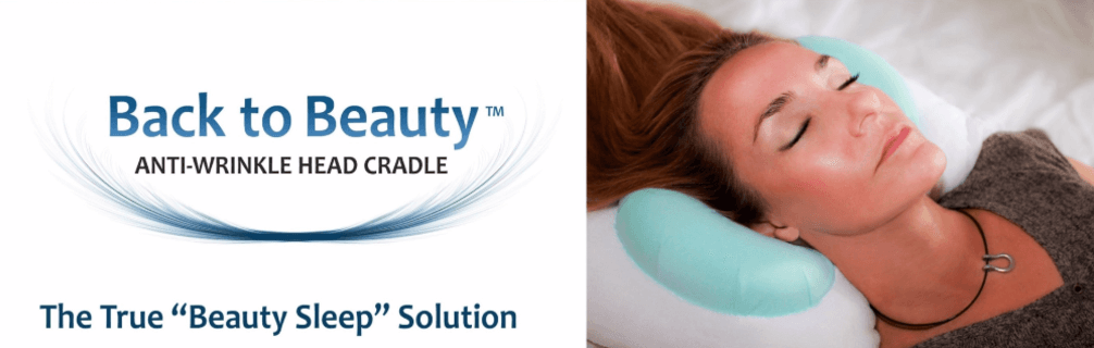 "Back to Beauty Anti-Wrinkle Head Cradle - The true ""beauty sleep"" solution saving faces around the world. The patented anti-aging wrinkle prevention back sleep beauty pillow. Finally, true beauty sleep."